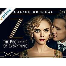 Z: The Beginning of Everything - Staffel 1 [dt./OV]