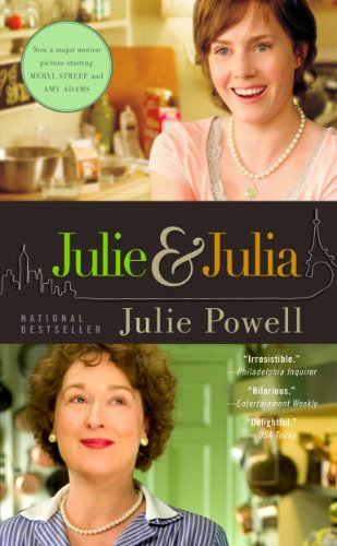 Julie and Julia: 365 Days, 524 Recipes, 1 Tiny Apartment Kitchen (English Edition)