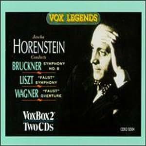 Horenstein dirigiert Bruckner, Liszt und Wagner