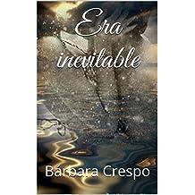 Era inevitable (Lo nuestro nº 1) (Spanish Edition)