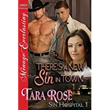There's a New Sin in Town [Sin Hospital 1] (Siren Publishing Menage Everlasting)