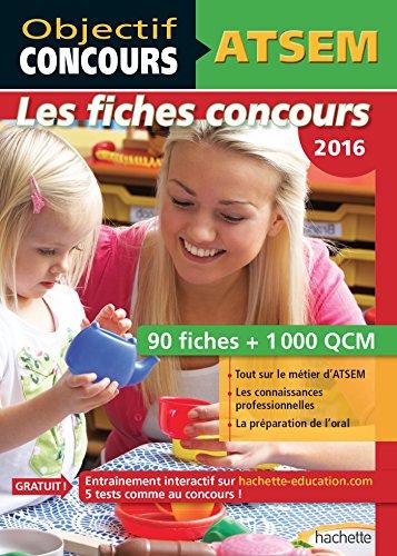 Objectif Concours - ATSEM 90 Fiches 1000 QCM - Catgorie C (Objectif Concours - Fiches)