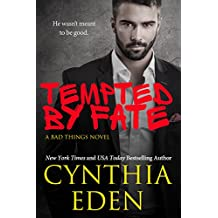 Tempted By Fate (Bad Things Book 6)