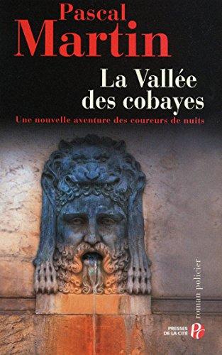 La Vallée des cobayes (TERRES FRANCE) par Pascal MARTIN
