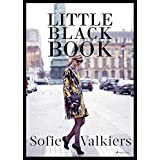 Little Black Book: Der Fashionguide für Styles und Looks