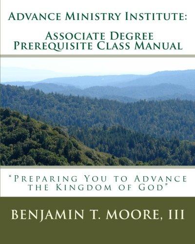 advance-ministry-institute-associate-degree-prerequisite-class-manual