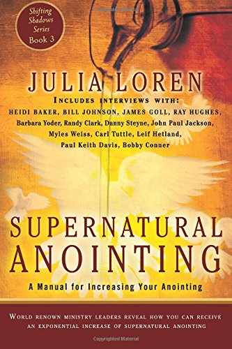supernatural-anointing-a-manual-for-increasing-your-anointing-volume-3-shifting-shadows