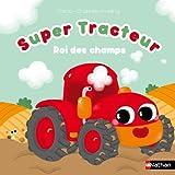 Super Tracteur - Roi des champs