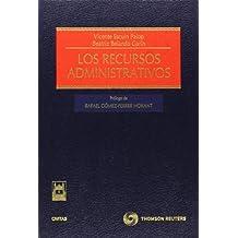 Los recursos administrativos (Estudios y Comentarios de Legislación)