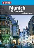 Berlitz: Munich & Bavaria Pocket Guide (Berlitz Pocket Guides)