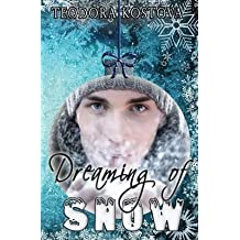 [(Dreaming of Snow)] [By (author) Teodora Kostova] published on (December, 2014)