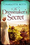 The Dressmaker's Secret: A gorgeously evocative historical romance (English Edition)