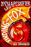 Shapeshifter 1: Finding the Fox