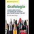 Grafologia: L'analisi della scrittura: un metodo per conoscere più a fondo se stessi e gli altri (Economici di qualità)