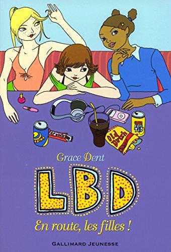 LBD, 2:LBD:En route, les filles!