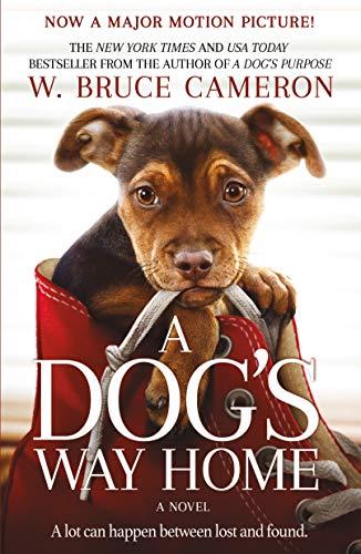 A Dog's Way Home: A Novel (English Edition)