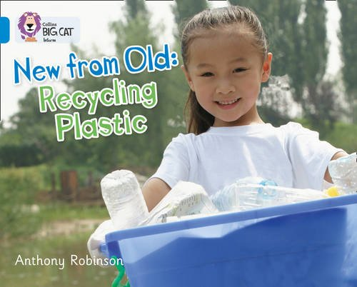 Recycling Plastic: Band 04/Blue (Collins Big Cat)
