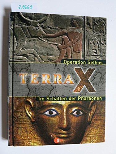 Terra X: Operation Sethos & Im Schatten der Pharaonen.