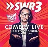 SWR 3 Comedy Live mit Christoph Sonntag: Die neue Tour 2014