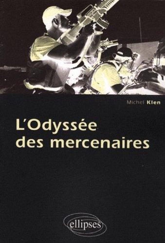 L'odyssée des mercenaires par Michel Klen
