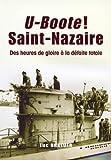 Saint-Nazaire - Presqu'île de Guérande-Pays de retz - 1939-1940 De la drôle de guerre au naufrage du Lancastria de Luc Braueuer (8 mars 2015) Broché