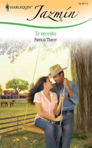 Te Necesito: I Need You (Harlequin Jazmin (Spanish))
