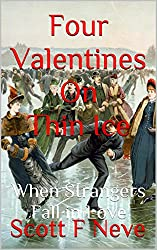 Four Valentines On Thin Ice: When Strangers Fall in Love (English Edition)