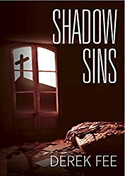 Shadow Sins: An electrifying thriller full of twists and turns (Detective Wilson Book 2)