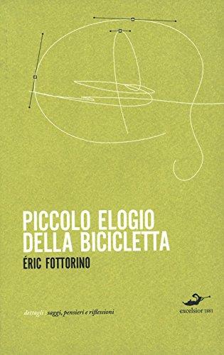 Piccolo elogio della bicicletta por Eric Fottorino