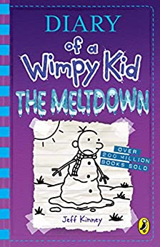 Diary of a Wimpy Kid: The Meltdown (Book 13) by [Kinney, Jeff]