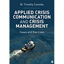 Applied Crisis Communication and Crisis Management