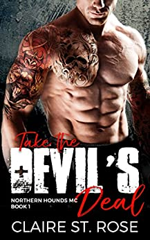 Take the Devil's Deal: A Bad Boy Motorcycle Club Romance (Northern Hounds MC Book 1) (English Edition)
