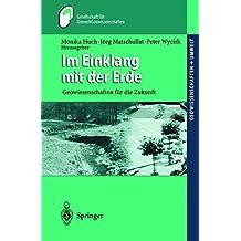 Im Einklang mit der Erde: Geowissenschaften für die Zukunft (Geowissenschaften und Umwelt)