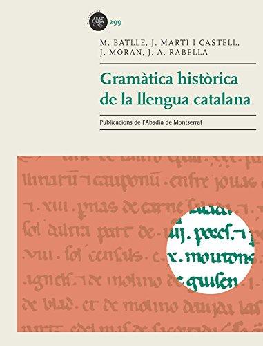Gramàtica Històrica De La Llengua (Biblioteca Abat Oliba)