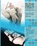 Das Zweite Englische Lesebuch: Stufen B1 und B2 Zweisprachig mit Englisch-deutscher Übersetzung (Gestufte Englische Lesebücher)