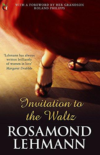Invitation To The Waltz (Virago Modern Classics) por Rosamond Lehmann