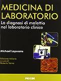 eBook Gratis da Scaricare Medicina di laboratorio La diagnosi di malattia nel laboratorio clinico (PDF,EPUB,MOBI) Online Italiano