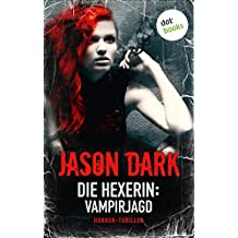 Die Hexerin - Band 2: Vampirjagd