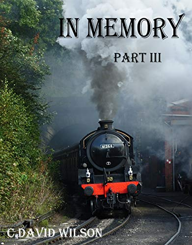 In Memory Part III by [Wilson, Carl David]