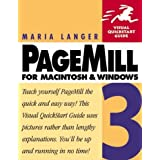 Pagemill 3 for Macintosh and Windows (Visual QuickStart Guide) by Maria Langer (1998-12-29)
