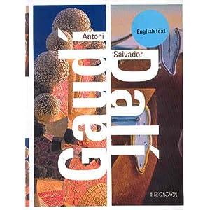 Antoni Gaudi/ Salvador Dali (eng)