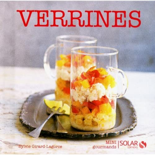 Verrines by Sylvie Girard-Lagorce (2012-06-07)