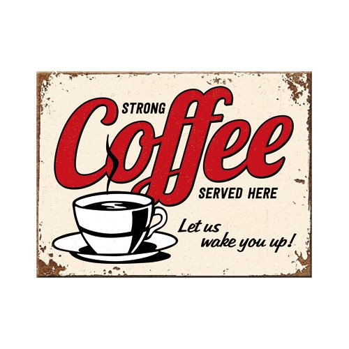 Nostalgic-Art 14343 USA - Strong Coffee Served Here, Magnet 8x6 cm