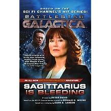 Sagittarius Is Bleeding (Battlestar Galactica (Paperback))