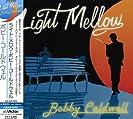 Light Mellow Bobby Caldwell