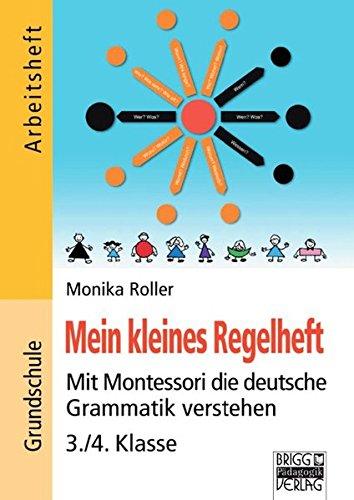 Preisvergleich Produktbild Brigg: Deutsch - Grundschule - Montessori-Materialien: Mein kleines Regelheft: Mit Montessori die deutsche Grammatik verstehen - 3./4. Klasse