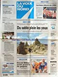 VOIX DU NORD (LA) [No 18075] du 21/07/2002 - DE MONUMENTALES SCULPTURE DE PLAGE A ZEBRUGGE - TOUR DE FRANCE - HANDISPORT - FOOT - CHEVAL BOULONNAIS - 100 ANS SOUS LES SABOTS