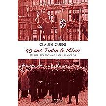 90 ans Tintin & Milou: Hergé, un homme sans remords