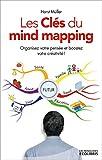 Image de MG Les clés du mind mapping : Un outil simple et efficace pour organiser votre pensée, améliorer votre mémoire