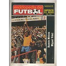 Enciclopedia del Futbol numero 25: Campeonatos del Mundo 1930-1934